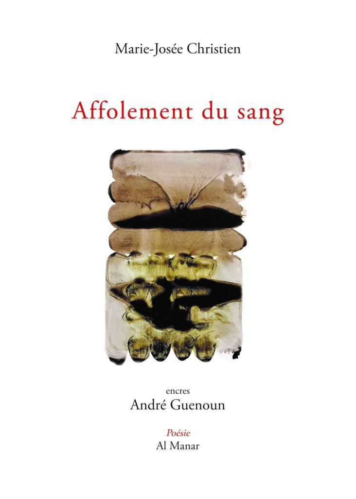"""""""Affolement du sang"""" de Marie-Josée Christien (éditions Al Manar, 2019)."""
